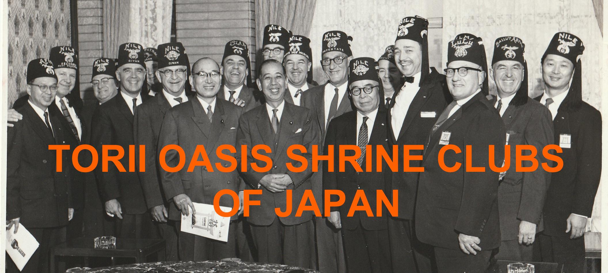 TORII OASIS SHRINE CLUBS OF JAPAN